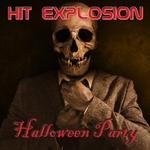 Hit Explosion/Halloween Party