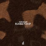 Rumble Fur EP