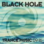 Black Hole Trance Music 09-16