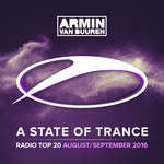 A State Of Trance Radio Top 20 - August/September 2016 (Including Classic Bonus Track)