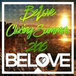 BeLove Closing Summer 2k16
