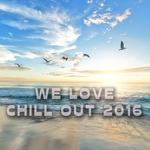 We Love Chill Out 2016