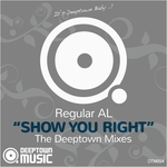 Show You Right (The Deeptown Mixes)
