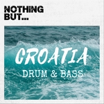 Nothing But... Croatia Drum & Bass