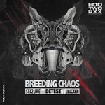 DETEST/LUXXER/SEI2URE - Breeding Chaos (Back Cover)