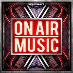 On Air Music (Sample Pack WAV/APPLE/LIVE/REASON)