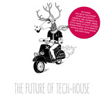 The Future Of Tech House