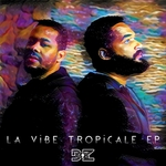 La Vibe Tropicale EP