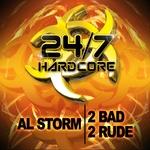 2 Bad, 2 Rude