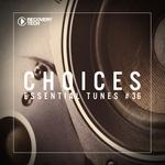 Choices (Essential Tunes Vol 36)
