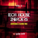 Tech House Invaders Vol 2 (Groovin House & Tech House Tunes)