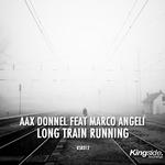 Long Train Running [The Remixes]