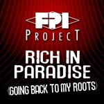 Rich In Paradise (Going Back To My Roots)