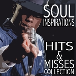Soul Inspirations/Hits & Misses Collection
