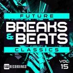 Future Breaks & Beats Classics Vol 15