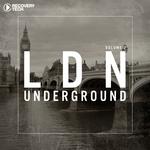 LDN Underground Vol 2