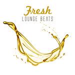 Fresh Lounge Beats