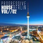 Progressive House Berlin Vol 2