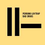 Bad Drugs