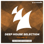 Armada Deep House Selection Vol 14 (The Finest Deep House Tunes)