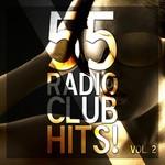 55 Radio Club Hits! Vol 2