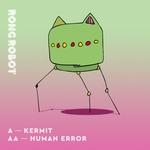 Kermit: Human Error