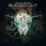 VARIOUS - Wickaman Presents Bugged Out (Front Cover)