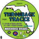 Throwback Tracks: Warehouse Series Vol 6