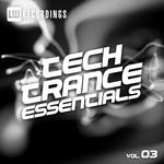 Tech Trance Essentials Vol 3