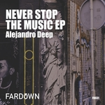 Never Stop The Music EP