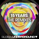 Global Underground: 15 Years  (Remixes)