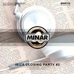 Ibiza Closing Party Pt 2 (unmixed tracks)