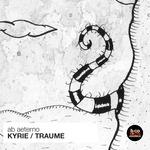 Kyrie/Traume