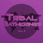 Tribal Gatherings Vol 1