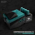 Compression Session 2: The Remixes