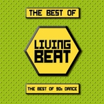 The Best Of Living Beat (The Best Of 90s Dance)