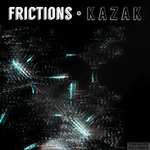 KAZAK - Frictions (Front Cover)