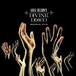 Greg Belson's Divine Disco: American Gospel Disco 1974 To 1984