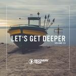 Let's Get Deeper Vol 23