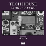 Tech House Sureplayers Vol 10