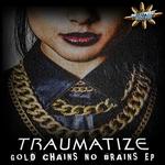 Gold Chains No Brains