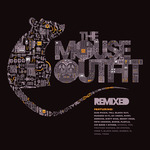 The Mouse Outfit - Remixed