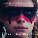 LAURA BAYSTON - A Girl And Her Gun (Front Cover)