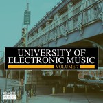 University Of Electronic Music Vol 7