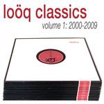 Looq Classics Vol 1 (2000-2009)