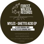 Ghetto Acid EP