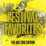 Festival Favorites (The ADE 2016 Edition) - Armada Music