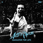 Gangster For Life