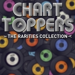 Charttoppers/The Rarities Collection