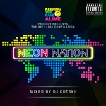 Keeping The Rave Alive/Neon Nation